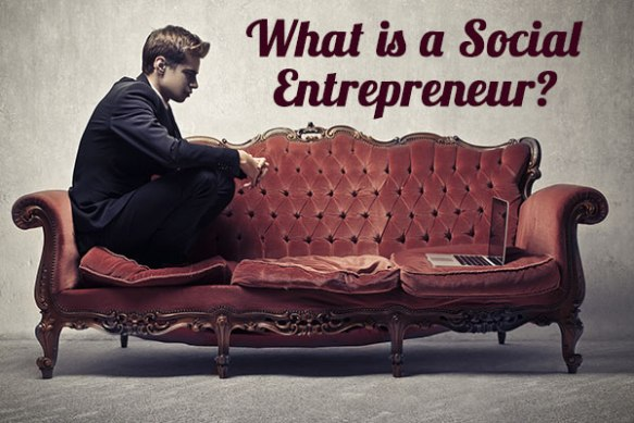 what-is-a-social-entrepreneur