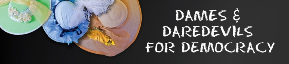 Dames&dare-devilsfdemocracy-banner-2